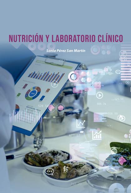 NUTRICIÓN Y LABORATORIO CLÍNICO.