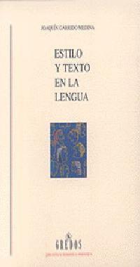ESTILO Y TEXTO DE LA LENGUA