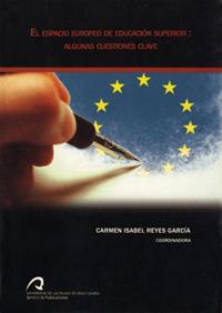 EL ESPACIO EUROPEO DE EDUCACIÓN SUPERIOR : ALGUNAS CUESTIONES CLAVE