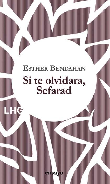 SI TE OLVIDARA, SEFARAD