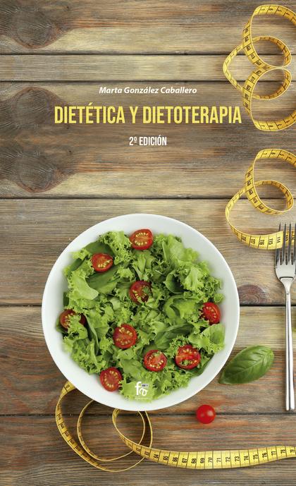 DIETETICA Y DIETOTERAPIA-2 ED.