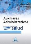 AUXILIARES ADMINISTRATIVOS, SERVICIO ARAGONÉS DE SALUD. SIMULACROS DE EXAMEN