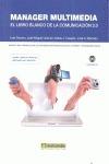MANAGER MULTIMEDIA. EL LIBRO BLANCO DE LA COMUNICACIÓN 2.0