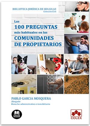 LAS 100 PREGUNTAS MÁS HABITUALES EN LAS COMUNIDADES DE PROPIETARIOS             RESPUESTA A LAS