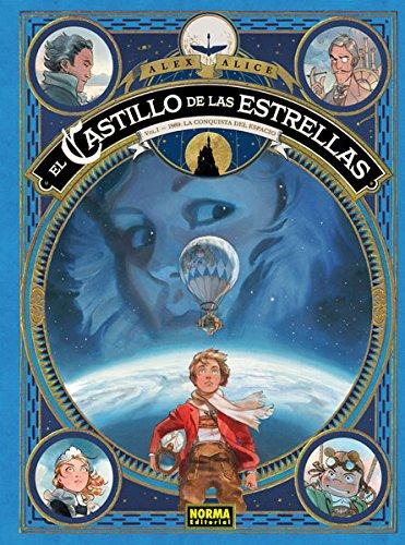 CASTILLO DE LAS ESTRELLAS 1. 1869: LA CONQUISTA DEL ESPACIO