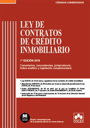 LEY DE CONTRATOS DE CRÉDITO INMOBILIARIO - CÓDIGO COMENTADO                     CONTIENE CONCOR