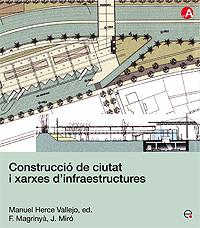 CONSTRUCCIÓ DE CIUTATS I XARXES D´INFRAESTRUCTURES