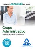 GRUPO ADMINISTRATIVO DEL SERVICIO ARAGONÉS DE SALUD (SALUD-ARAGÓN). TEST DEL TEM