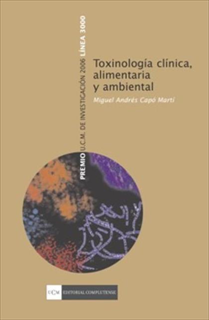 Toxinología clínica, alimentaria y ambiental