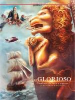 EL GLORIOSO.. HOMBRES DE MAR Y GUERRA