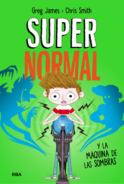 SUPERNORMAL Y LA MÁQUINA DE LA SOMBRAS. SUPERNORMAL 3