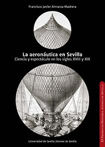 LA AERONÁUTICA EN SEVILLA.                                                      CIENCIA Y ESPEC