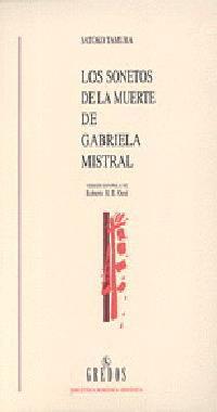 LOS ´SONETOS DE LA MUERTE´ DE GABRIELA MISTRAL