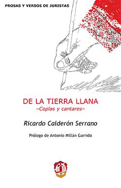 DE LA TIERRA LLANA. -COPLAS Y CANTARES-