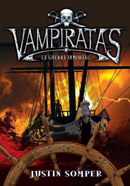 GUERRA INMORTAL (VAMPIRATAS 6).