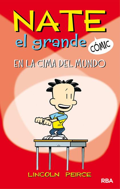 NATE EL GRANDE#1. EN LA CIMA DEL MUNDO.