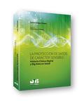 LA PROTECCIÓN DE DATOS DE CARÁCTER SENSIBLE: HISTORIA CLINICA DIGITAL Y BIG DATA