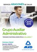 GRUPO AUXILIAR ADMINISTRATIVO DEL SERVICIO ARAGONÉS DE SALUD (SALUD-ARAGÓN). TEM