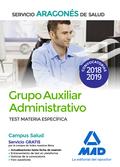 GRUPO AUXILIAR ADMINISTRATIVO DEL SERVICIO ARAGONÉS DE SALUD (SALUD-ARAGÓN). TES.