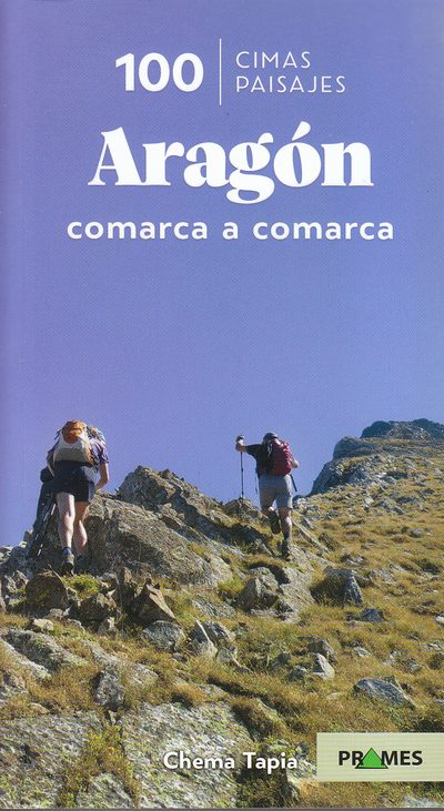 100 CIMAS DE ARAGÓN. COMARCA A COMARCA