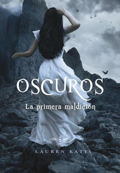 OSCUROS. LA PRIMERA MALDICIÓN (OSCUROS 4).