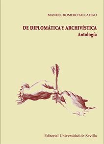 DE DIPLOMÁTICA Y ARCHIVÍSTICA.. ANTOLOGÍA