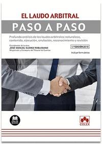 EL LAUDO ARBITRAL. PASO A PASO                                                  PROFUNDO ANÁLIS