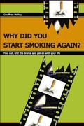 WHY OH WHY DID I START SMOKING AGAIN? : CHANGE YOUR BELIEF MAP AND YOU WILL BE