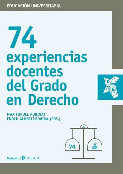 74 EXPERIENCIAS DOCENTES DEL GRADO DE DERECHO.