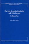 EL PROCESO DE CONSTITUCIONALIZACIÓN DE LA UNIÓN EUROPEA: DE ROMA A NIZ