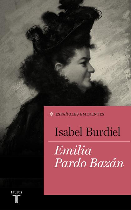 EMILIA PARDO BAZÁN (COLECCIÓN ESPAÑOLES EMINENTES).