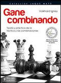 GANE COMBINANDO (JAQUE MATE). A TODOS LOS ENTRENADORES Y JUGADORES DE ESTE DEPORTE REY, EL AJED