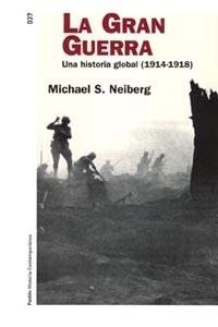 LA GRAN GUERRA: UNA HISTORIA GLOBAL (1914-1918)