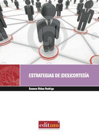 LAS ESTRATEGIAS DE (DES)CORTESÍA EN LAS MEDIACIONES LABORALES