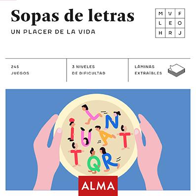 SOPA DE LETRAS: UN PLACER DE LA VIDA (CUADRADOS DE DIVERSIÓN).