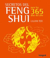 SECRETOS DEL FENG SHUI PARA LOS 365 DÍAS