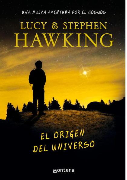 EL ORIGEN DEL UNIVERSO (LA CLAVE SECRETA DEL UNIVERSO 3).