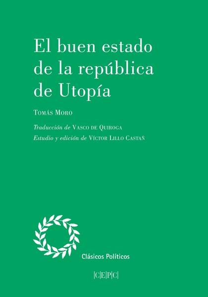 EL BUEN ESTADO DE LA REPÚBLICA DE UTOPÍA.