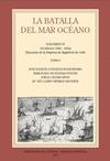 LA BATALLA DEL MAR OCÉANO. VOL. IV. TOMO I (16 FEBRERO 1588-1604) EJECUCIÓN DE LA EMPRESA DE IN