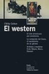 EL WESTERN: EL CINE AMERICANO POR EXCELENCIA. LA CONQUISTA DEL OESTE,