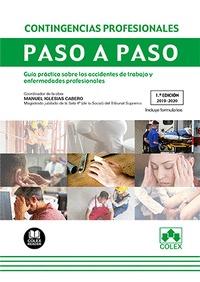 CONTINGENCIAS PROFESIONALES. PASO A PASO. GUÍA PRÁCTICA SOBRE LOS ACCIDENTES DE TRABAJO Y ENFER