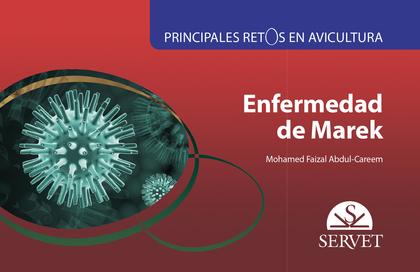 PRINCIPALES RETOS EN AVICULTURA. ENFERMEDAD DE MAREK