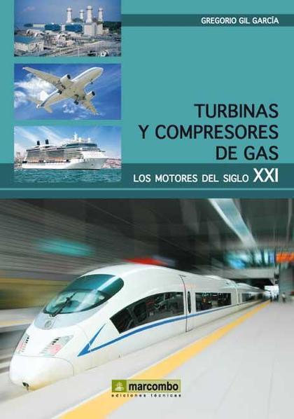 TURBINAS Y COMPRESORES DE GAS.
