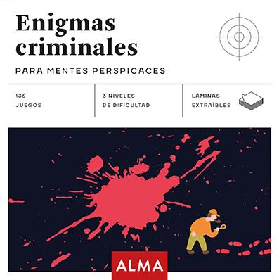 ENIGMAS CRIMINALES PARA MENTES PERSPICACES (CUADRADOS DE DIVERSIÓN)