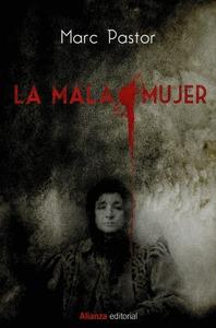 LA MALA MUJER.