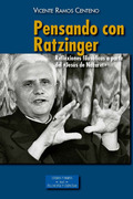 PENSANDO CON RATZINGER.