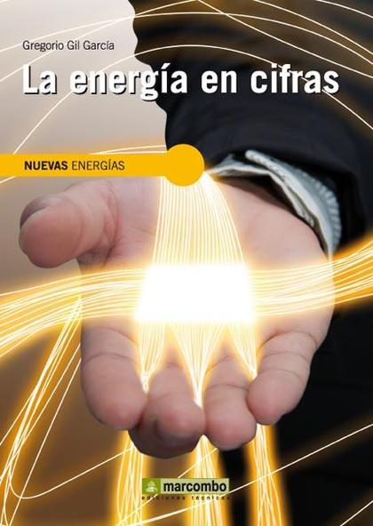 LA ENERGÍA EN CIFRAS.