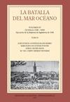 LA BATALLA DEL MAR OCÉANO. VOL. IV. TOMO II (16 FEBRERO 1588-1604) EJECUCIÓN DE LA EMPRESA DE I