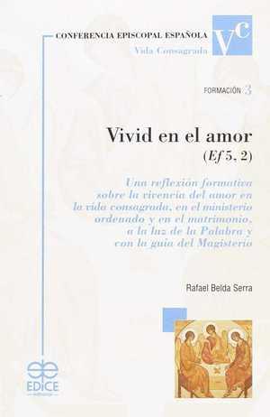 VIVID EN EL AMOR (EF 5, 2).