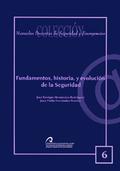 FUNDAMENTOS, HISTORIA Y EVOLUCIÓN DE LA SEGURIDAD